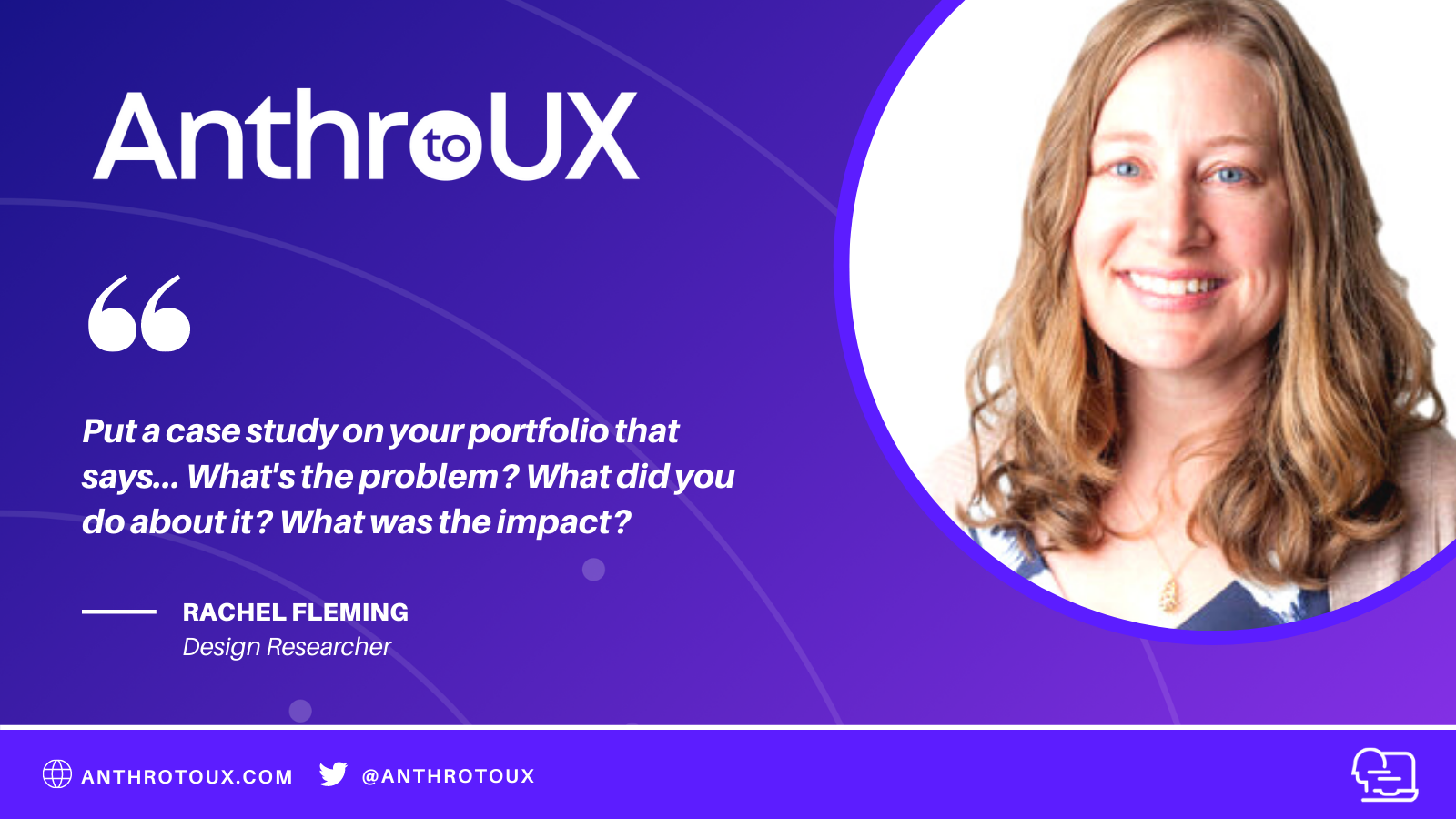 Rachel Fleming on the Anthro to UX podcast with Matt Artz