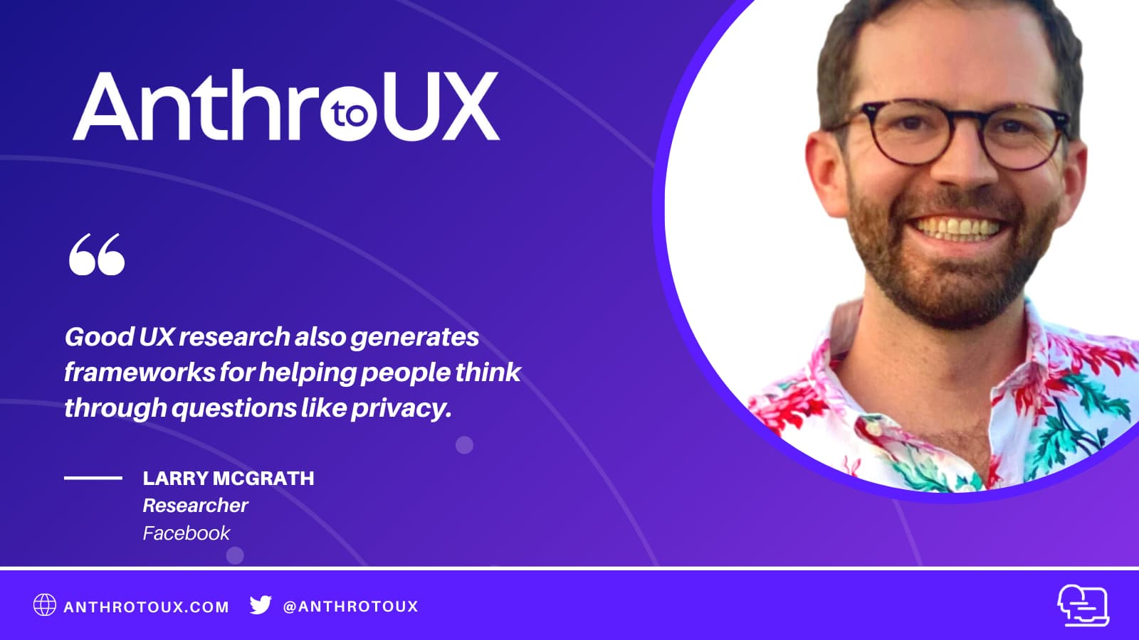 Larry McGrath on the Anthro to UX Podcast with Matt Artz