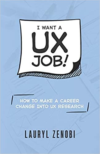 I want a UX job!: How to make a career change into UX research