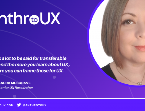 Laura Musgrave on Anthro to UX