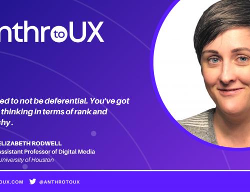 Elizabeth Rodwell on Anthro to UX