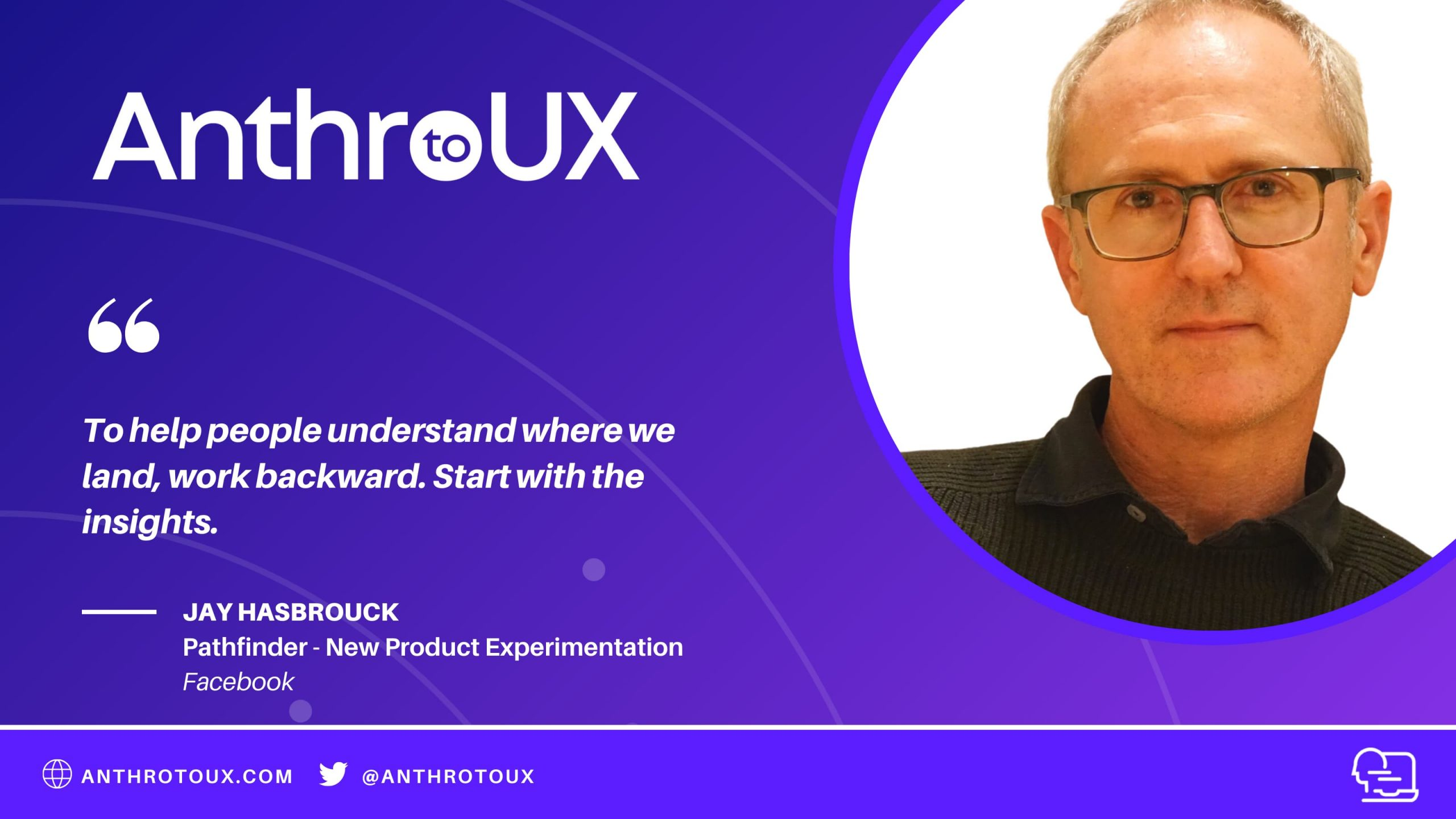 Jay Hasbrouck on Antro to UX Podcast