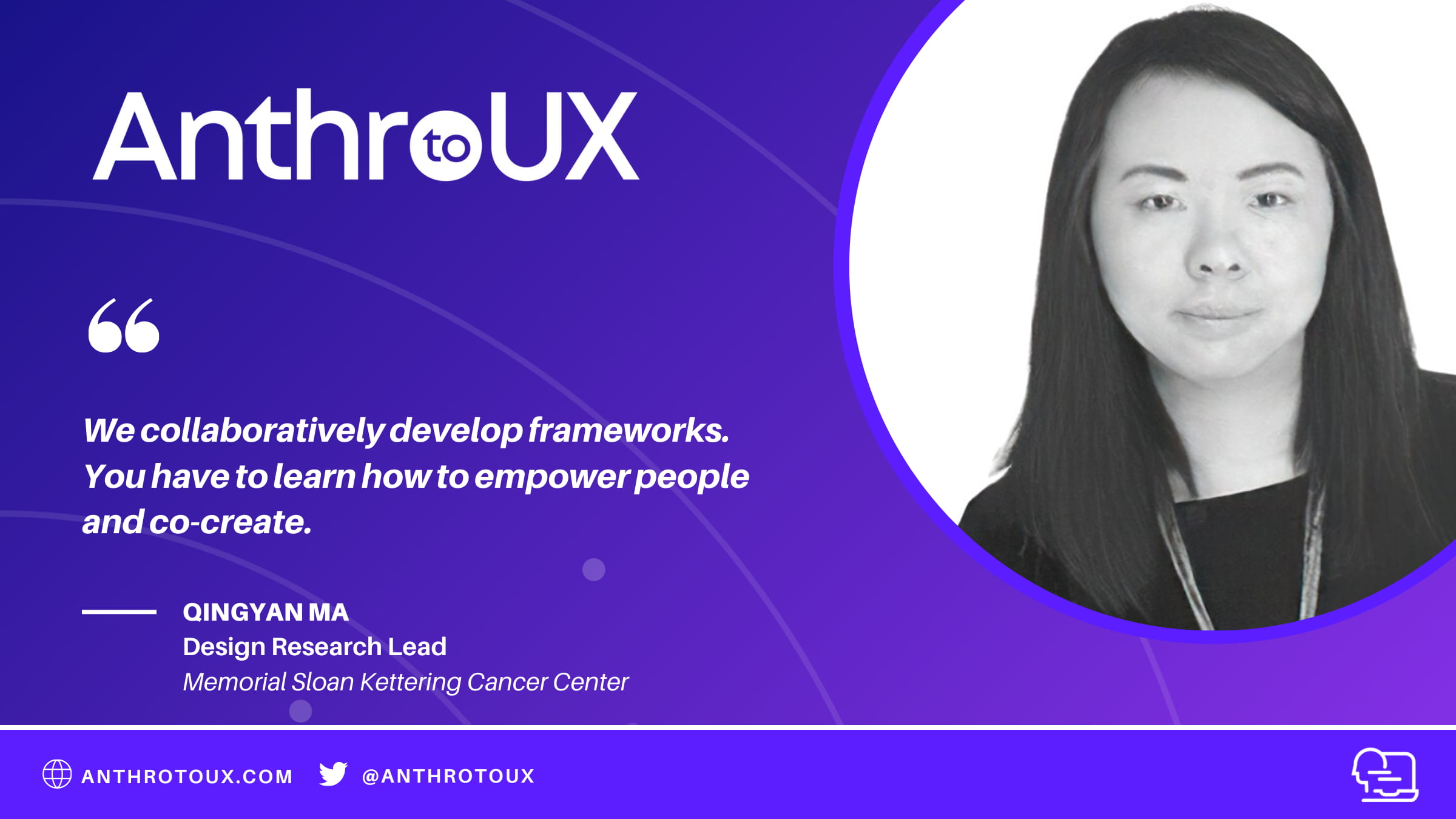 Qingyan Ma on Anthro to UX Podcast with Matt Artz